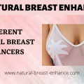 Different Natural Breast Enhancers